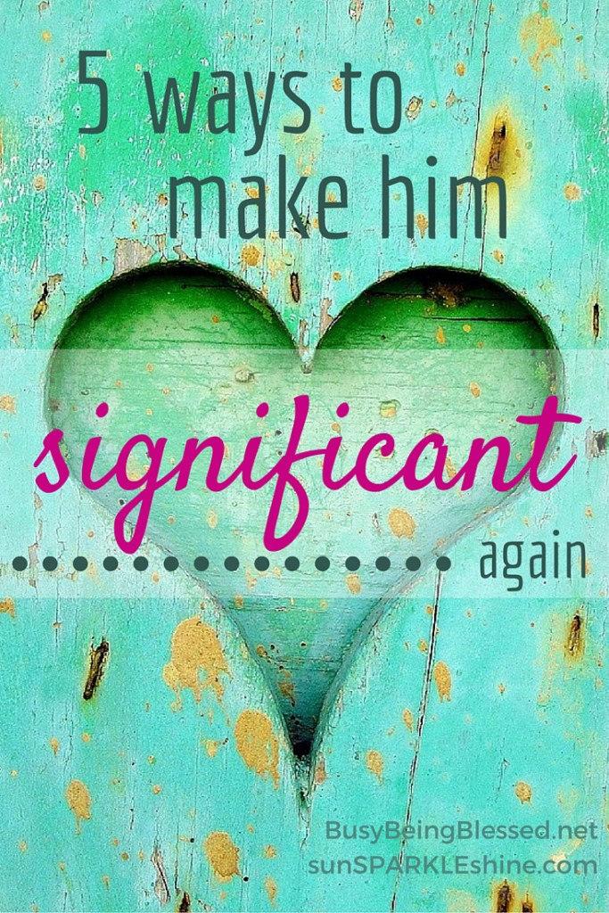 It took a scary incident to remind me to value my husband. Now I share some marriage advice and 5 ways to make your husband feel significant again. Plus you get 15 extra tips to help you speak his love language!
