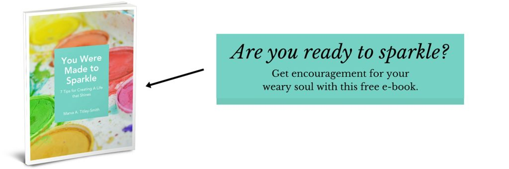 Encouragement for the weary soul. 'You Were Made to Sparkle - 7 Tips for Creating a Life that Shines'. Encouraging women to shine for Christ using biblical truths, practical tips and helpful resources.
