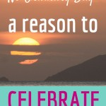 No Ordinary Day – A Reason to Celebrate