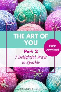 The Art of You – 7 Delightful Ways to Sparkle