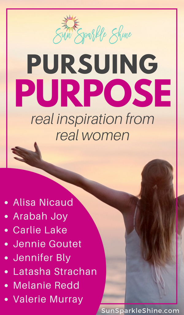 Where do you find inspiration to pursue purpose? Be inspired by women who are living lives full of purpose and meaning and are willing to show you how. SunSparkleShine.com