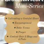 How to Embrace a Grateful Heart — Mini-Series