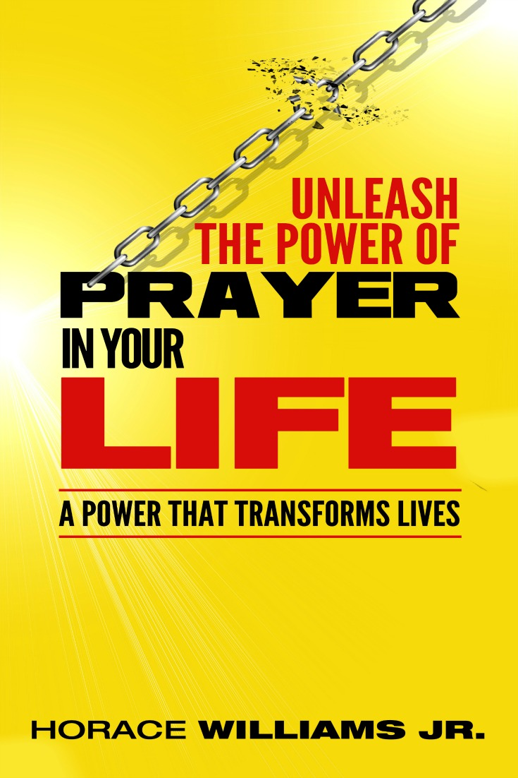 We know that prayer is one of the basic tenets of Christianity but how many believers actually claim to have a powerful prayer life? This interview with Horace Williams Jr., author of How to Unleash the Power of Prayer in Your Life will inspire you to do just that.