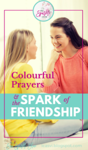 Colorful Prayers and the Spark of Friendship
