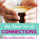 The 'How To' of Relationship Connections