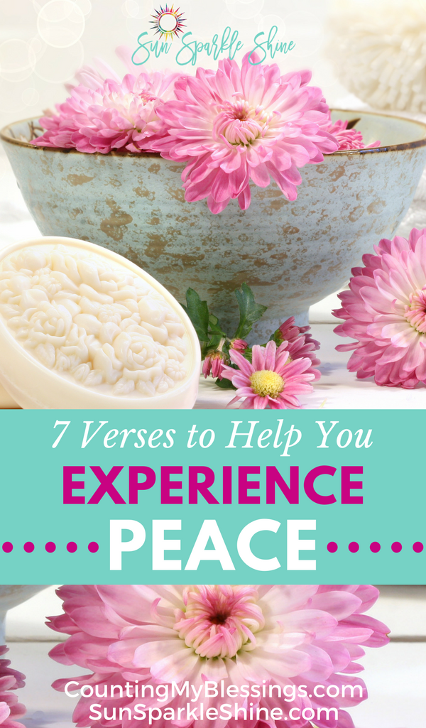 Experience God's peace with these 7 Bible verses from SunSparkleShine.com
