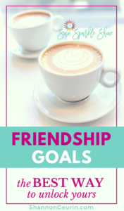 The Best Way to Unlock Your Friendship Goals