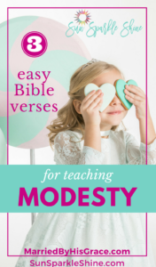 How to Teach Modesty with 3 Easy Bible Verses