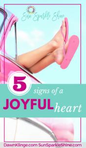 5 Characteristics of a Joyful Heart