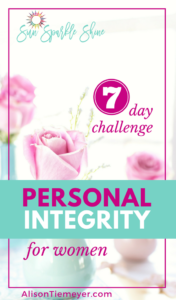 Personal Integrity for Women: A 7-Day Challenge