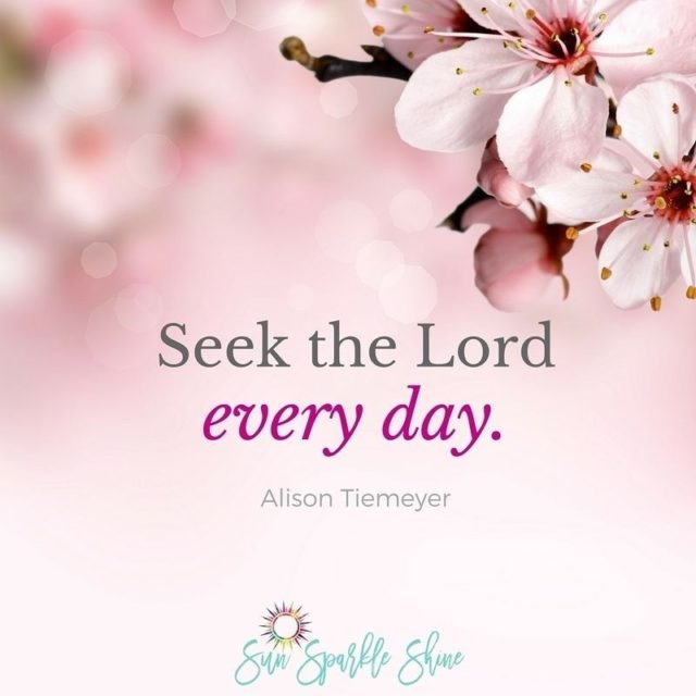 Seek the Lord every day Yes even on Mondays! Byhellip