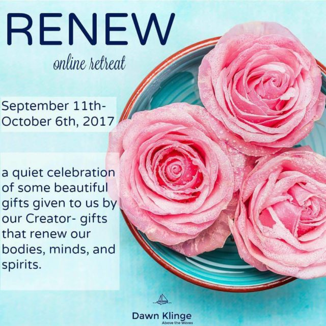 Im so excited about my friend dawnmarieklinge Dawn Klinges RenewOnlineRetreathellip