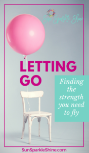 Letting Go | Finding the Strength you Need to Fly