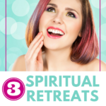 3 Spiritual Retreats that will Rekindle Your Spark