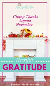 Heartfelt Gratitude | How to Give Thanks beyond November