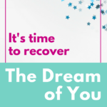 It's time to recover the dream of you -- that God-given identity you've lost along the way. Jo Saxton shares her heart behind her latest book, The Dream of You. #identityinChrist #Christianbooks #booksforwomen