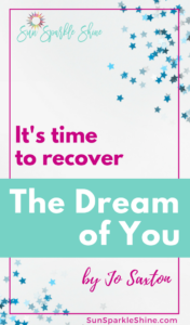 It's Time to Recover The Dream of You