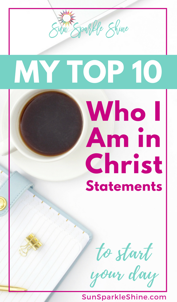 Allow these Who I am In Christ statements to sink in and give you the encouragement you need. You'll find that his is the most powerful way to start your day. #identityinchrist #motivation #motivationalquote