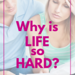 Why is Life So Hard (when all you want is easy)?