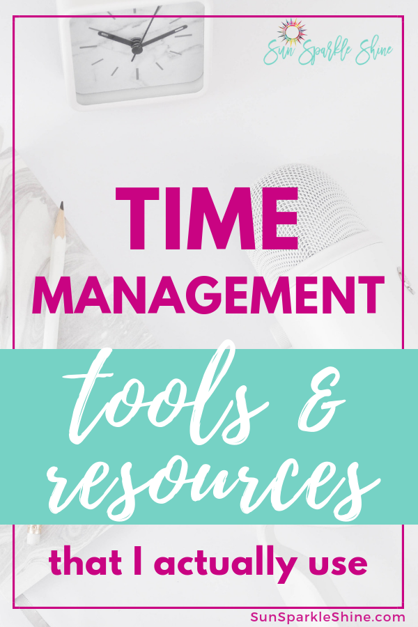 These are my favorite time management tools and resources to help you get the most out of your time so that you have time for your life.